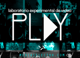 PLAY Laboratorio experimental de video
